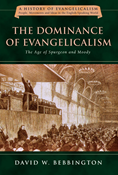 The Dominance of Evangelicalism