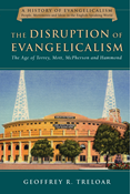 The Disruption of Evangelicalism
