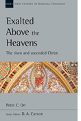 Exalted Above the Heavens