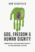 God, Freedom and Human Dignity