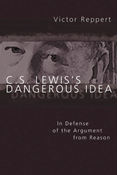 C. S. Lewis's Dangerous Idea