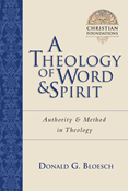 A Theology of Word & Spirit
