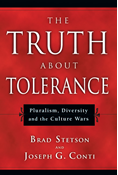 The Truth About Tolerance