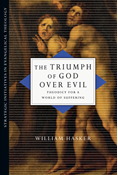 The Triumph of God over Evil