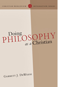 Doing Philosophy as a Christian