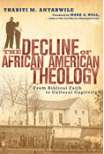 The Decline of African American Theology