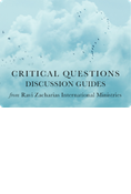 RZIM Critical Questions Discussion Guides