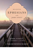 Reading Ephesians with John Stott
