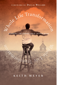 Whole Life Transformation