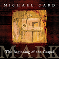 Mark: The Beginning of the Gospel