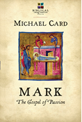 Mark: The Gospel of Passion