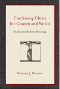Confessing Christ for Church and World
