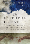 The Faithful Creator