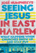 Seeing Jesus in East Harlem