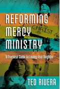 Reforming Mercy Ministry