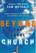 Beyond the Local Church