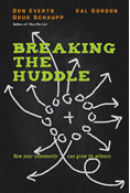 Breaking the Huddle