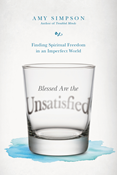 Blessed Are the Unsatisfied