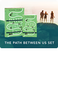 The Path Between Us Set