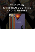 Studies in Christian Doctrine and Scripture