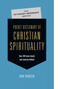 Pocket Dictionary of Christian Spirituality