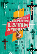In Search of Christ in Latin America