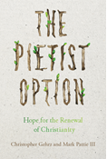 The Pietist Option