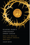 Reading Mark's Christology Under Caesar