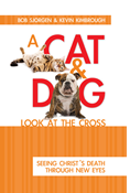 A Cat & Dog Look at the Cross