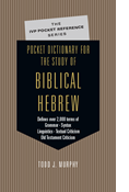 Pocket Dictionary for the Study of Biblical Hebrew