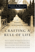 Crafting a Rule of Life