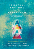Spiritual Rhythms for the Enneagram