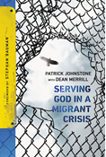 Serving God in a Migrant Crisis