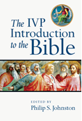 The IVP Introduction to the Bible