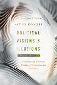 Political Visions & Illusions