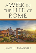 A Week in the Life of Rome