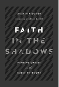 Faith in the Shadows