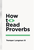 How to Read Proverbs