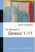 The Message of Genesis 1--11