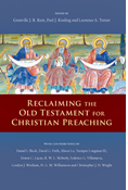 Reclaiming the Old Testament for Christian Preaching