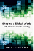 Shaping a Digital World