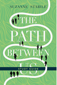 The Path Between Us Study Guide