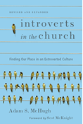 Introverts in the Church (Revised and Expanded Edition)