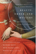 Beauty, Order, and Mystery