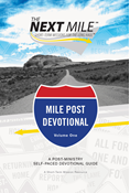 The Next Mile - Mile Post Devotional