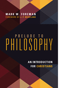 Prelude to Philosophy
