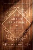 The Gift of Hard Things