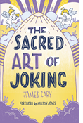 The Sacred Art of Joking