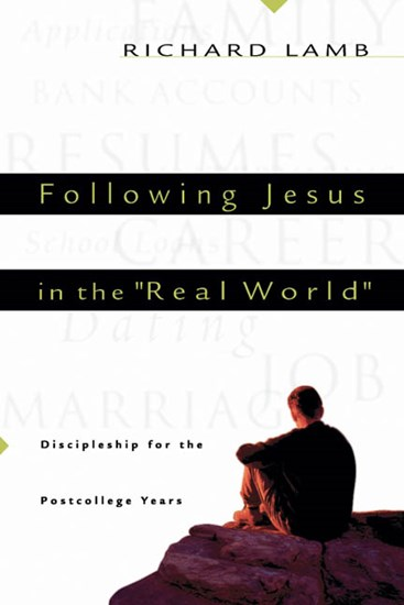 "Following Jesus in the ""Real World"""