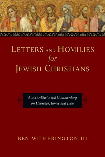 Letters and Homilies for Jewish Christians